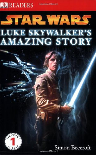 Star Wars: Luke Skywalker's Amazing Story (DK Readers: Level 1 (Quality))