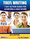 TOEFL WRITING - 7 DAY ACTION GUIDE FO...