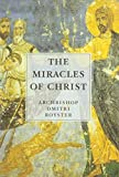 img - for The Miracles of Christ book / textbook / text book