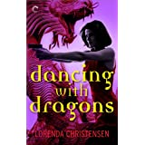 Dancing with Dragons (Never Deal with Dragons)