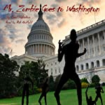 Mr. Zombie Goes to Washington | Carol Hightshoe