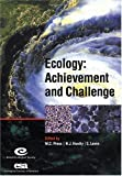 img - for Ecology: Achievement and Challenge: 41st Symposium of the British Ecological Society (Symposia of the British Ecological Society) book / textbook / text book