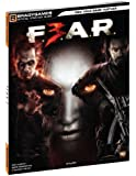 F.E.A.R. 3 Official Strategy Guide (Official Strategy Guides (Bradygames))
