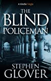 The Blind Policeman (Kindle Single)