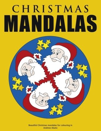 Christmas Mandalas - Beautiful Christmas mandalas for colouring in