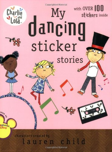 My Dancing Sticker Stories (Charlie and Lola)