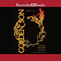 Golden Son: Book II of the Red Rising Trilogy (       UNABRIDGED) by Pierce Brown Narrated by Tim Gerard Reynolds