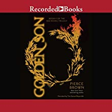 Golden Son: Book II of the Red Rising Trilogy Audiobook by Pierce Brown Narrated by Tim Gerard Reynolds