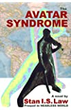 The Avatar Syndrome (Prequel to  the Headless World)