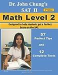 Dr. John Chung's SAT II Math Level 2:...