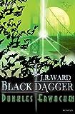 Dunkles Erwachen: Black Dagger 6