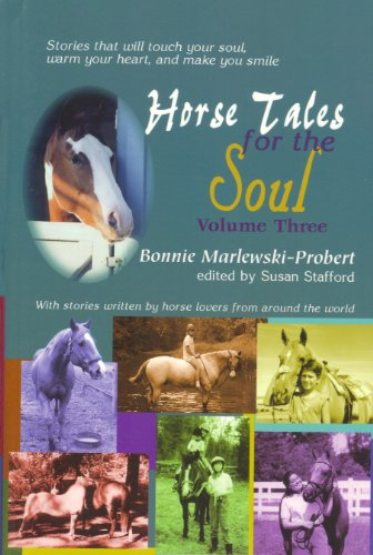 Book: Horse Tales for the Soul - Volume 3 by Bonnie Marlewski-Probert