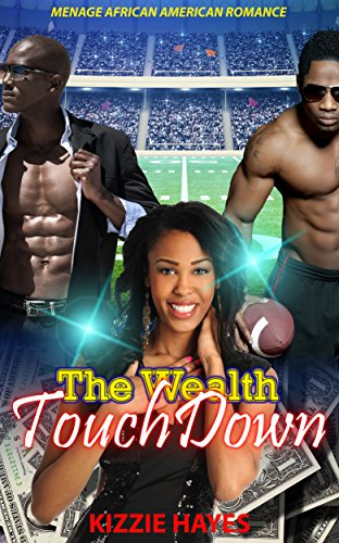 african-american-romance-the-wealth-touchdown-new-adult-united-states-billionaire-provocative-footba