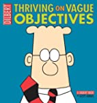 Thriving on Vague Objectives: A Dilbe...