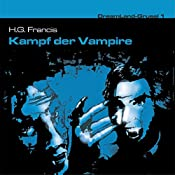 Kampf der Vampire (Dreamland Grusel 1) | John Baker, H. G. Francis
