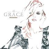 La GRACE-Havane-(紙ジャケット仕様)