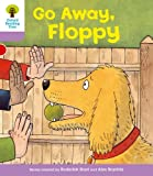 Go Away Floppy. Roderick Hunt, Gill Howell