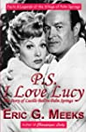 PS I Love Lucy: The Story of Lucille...