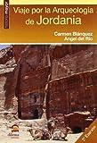 Viaje por la arqueologia de Jordania