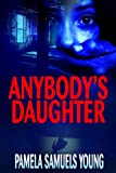 Anybodys Daughter (Angela Evans Series No. 2)