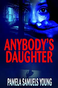(FREE on 10/21) Anybody's Daughter by Pamela Samuels Young - http://eBooksHabit.com