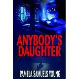 Anybody's Daughter (Dre Thomas Series Book 2) ~ Pamela Samuels Young