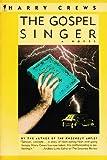 img - for The Gospel Singer: A Novel book / textbook / text book