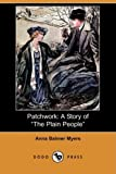 img - for Patchwork: A Story of the Plain People (Dodo Press) book / textbook / text book