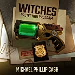 Witches Protection Program | Michael Phillip Cash