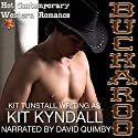 Buckaroo: Contemporary Western Romance: SpicyShorts Audiobook by Kit Kyndall, Kit Tunstall Narrated by David Quimby