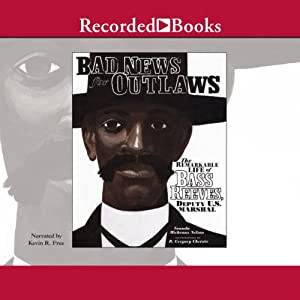 Bad News for Outlaws: The Remarkable Life of Bass Reeves, Deputy U. S. Marshal | [Vaunda Nelson]