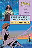 Concrete: The Human Dilemma (Paul Chadwick's Concrete) (159307462X) by Chadwick, Paul