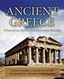 img - for Ancient Greece: A Political, Social and Cultural History, 2nd Edition by Pomeroy, Sarah B., Burstein, Stanley M., Donlan, Walter, Roberts, Jennifer Tolbert(August 6, 2007) Paperback book / textbook / text book