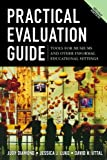 img - for By Judy Diamond - Practical Evaluation Guide: Tools for Museums and Other Informal Educational Settings (2nd Edition) (8/17/09) book / textbook / text book