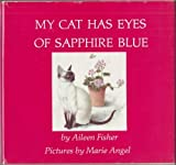 My Cat Has Eyes of Sapphire Blue