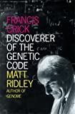 Francis Crick: Discoverer of The Genetic Code (000721331X) by Matt Ridley