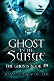 Ghost in the Surge (The Ghosts Book 9)
