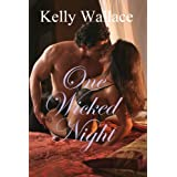 One Wicked Night - Contemporary Romance / Sensual Romance / Erotic Romance
