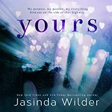 Yours Audiobook by Jasinda Wilder Narrated by Summer Roberts, Tyler Dunn