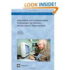 Information and Communication Technologies for Women's Socioeconomic Empowerment (World Bank Working Papers)