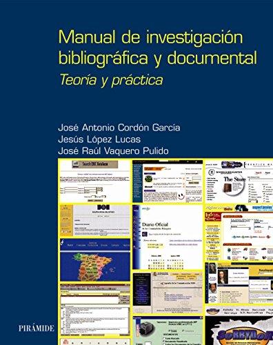 Manual de investigación bibliográfica y documental: Teoría y práctica (Ozalid)