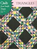 img - for Triangles (Quilts from Simple Shapes) book / textbook / text book