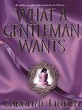 What A Gentleman Wants (Zebra Historical Romance)
