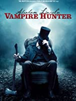 Abraham Lincoln: Vampire Hunter [HD]