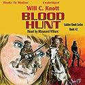 Blood Hunt: Golden Hawk, Book 2 (       UNABRIDGED) by Will C. Knott Narrated by Maynard Villers