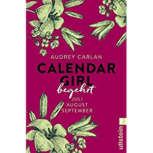 Calendar Girl - Begehrt: Juli/August/September (Calendar Girl Quartal 3)