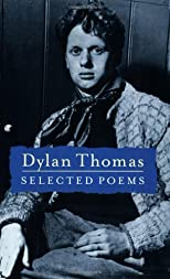 Selected Poems of Dylan Thomas