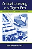 img - for Critical Literacy in A Digital Era: Technology, Rhetoric, and the Public interest 1st edition by Warnick, Barbara (2001) Paperback book / textbook / text book