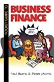 Pocket Guide to Business Finance (0750626437) by Burns, Paul