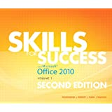 Skills for Success with Office 2010, Volume 1 (2nd Edition)